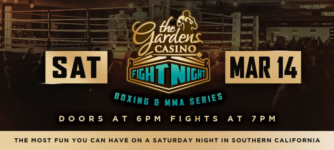 Gardens Casino Fight Night Big Opening Night Set for Saturday, March 14th